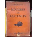 Motores De Explosión Arnoldo Lucius