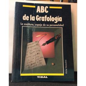 Abc De La Grafologia La Escritura... Michel Moracchini