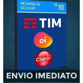 Recarga 10,00 Tim Claro Oi Vivo Cartão De Crédito.
