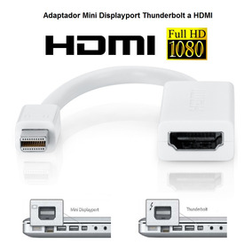 Adaptador Mini Displayport Thunderbolt A Hdmi Apple Mac Pr
