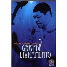 Livro Do Apostolo Valdemiro Santiago O Grande Livramento