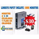 Linksys Con 1000 Minutos Voip Todo Destino Colombia