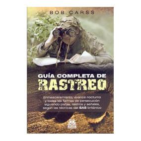Guia Completa De Rastreo; Carss, Bob