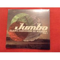 Jumbo Álamo,canciones En Madera Vol.1 Cd Ep