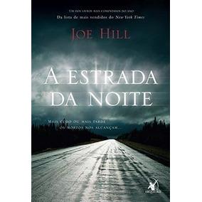 Livro A Estrada Da Noite Joe Hill