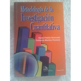 Metodologia De La Investigacion Cuantitativa Santa Palella S