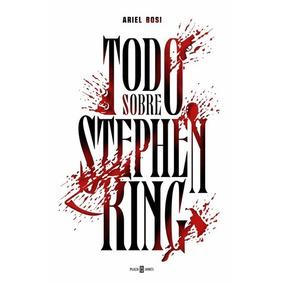 Todo Sobre Stephen King De Bosi Ariel Plaza & Janes-esp.