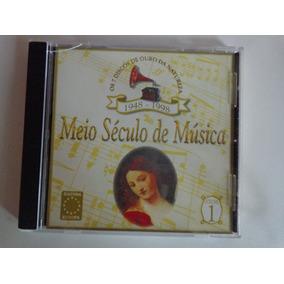 Cd Original Meio Século De Musica Volume 1