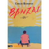Banzai - Carlos Bernatek