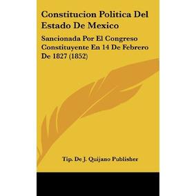 Libro Constitucion Politica Del Estado De Mexico: Sanciona O