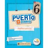 Matemática 6 - Serie Puerto A Diario