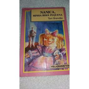 Livro Nanica, Minha Irmã Pequena - Toni Brandão.