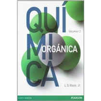 Química Orgánica (volumen 2); L. G. Wade Jr. Envío Gratis