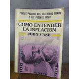 L2474 John Case Como Entender La Inflación