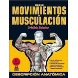 Libro Guía De Movimientos De Musculación Delavier Paidotribo