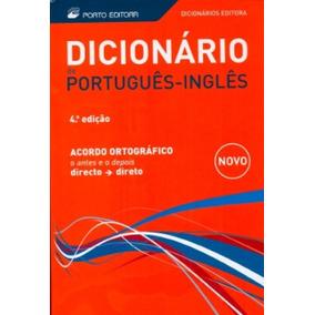 Dicionarios De Portugues / Ingles - Novo Acordo Ortografico