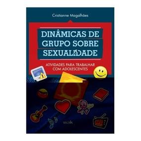 Livro - Dinamicas De Grupo Sobre Sexualidade