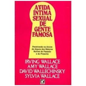 Livro: A Vida Íntima Sexual De Gente Famosa - (janis Joplin)