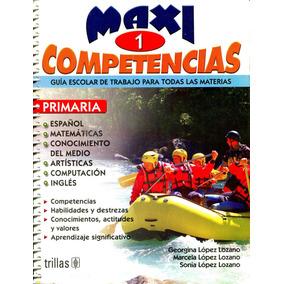 Maxicompetencias 1 Primaria Guia Escolar De Trabajo / Trilla