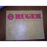 Catalogo De Finas Armas De Fuego Ruger 2006 (r350