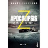Apocalipsis Z 3 La Ira De Los Justos ... Manel Loureiro Dhl