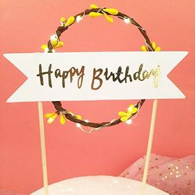 Regalos De Cumpleaños Cake Toppers Luz Led Para Amigos Feliz
