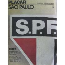 Placar São Paulo ,poster Spfc O Melhor De Todos Os Tempos.