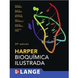 Harper Bioquímica Ilustrada 29va Edición Libro Electrónico