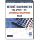 Matemática Financeira Com Hp 12 C E Excel Uma Abordagem Desc