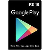 Cartão Google Play De R$10,00 - Envio Digital