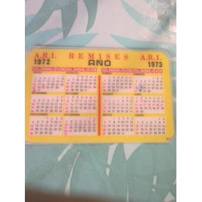 Calendario De Bolsillo Plastificado Año 1973 Remises Ari