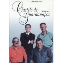 Livro Castelo De Guardanapos Jair Portela