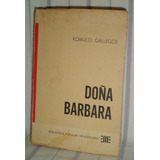 Doña Barbara - Romulo Gallegos, Ministerio De Educacion 1964