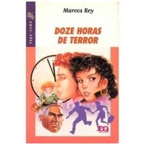 Livro Doze Horas De Terror Marcos Rey