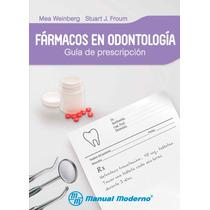 Fármacos En Odontología Guía De Prescripción Digital