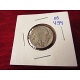 Bb#459 Usa Five Cent Buffalo Indio Americano 1935
