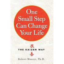 Libro One Small Step Can Change Your Life: The Kaizen Way