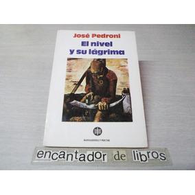 José Pedroni - El Nivel Y Su Lágrima