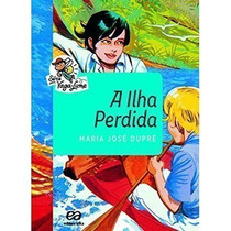 Livro A Ilha Perdida - Edição Comemorativa Maria Jose Dupré