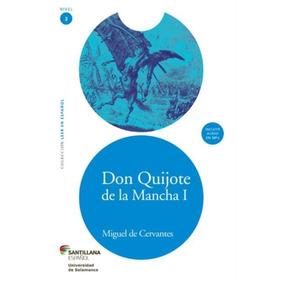 Don Quijote De La Mancha I - Leer En Español - Nível 3 - C