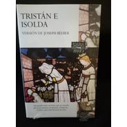 Tristán E Isolda. Nuevo, Sellado. Versión Joseph Bédier