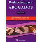 Libro: Redacción Para Abogados 8 Ed. - Valletta Ediciones