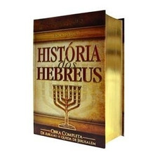 História Dos Hebreus Obra Completa  Flávio Josefo Luxo