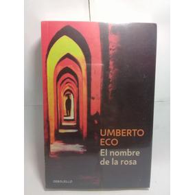 Libro El Nombre De La Rosa - Humberto Eco - Envio Gratis