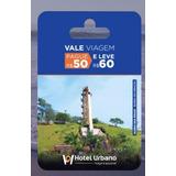 Cartão Hotel Urbano 50$vale Viagem