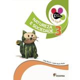 Projeto Presente - Natureza E Sociedade, V.3 - Educação Infa
