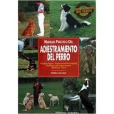 Manual Libro Adiestramiento Del Perro Cód Eh1139 Envíogratis