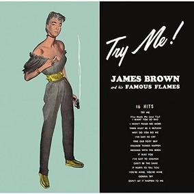 James Brown - Try Me - & His Famous Flames - Vinilo 180 Grs