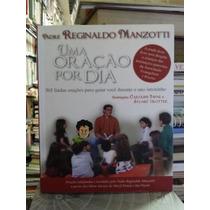 Livro Uma Oração Por Dia Padre Reginaldo Manzotti