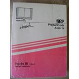 Preparatoria Abierta Ingles 3. Libro. 3 Sem. Sep $139 Dhl